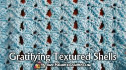Gratifying Textured Shells Crochet Stitch Tutorial