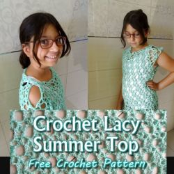 Crochet Lacy Summer Top for Girls