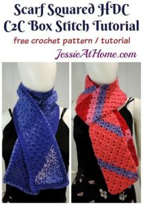 Scarf Squared – Half Double Crochet C2C Box Stitch