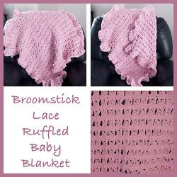 Broomstick Lace Ruffled Baby Blanket