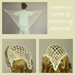 Summer Wrap and Matching Kerchief
