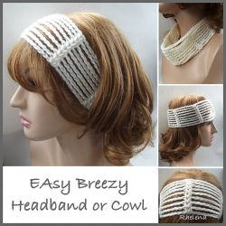Easy Breezy Headband or Cowl