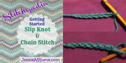 Stitchopedia ~ Crochet: Getting Started: slip knot and chain